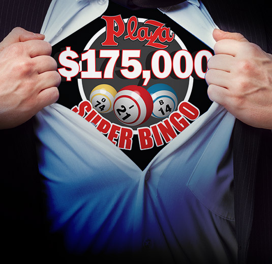 February Super Bingo at the Plaza Hotel Casino