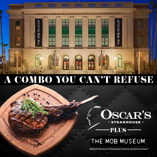 Oscar's Steakhouse & Mob Museum Offer